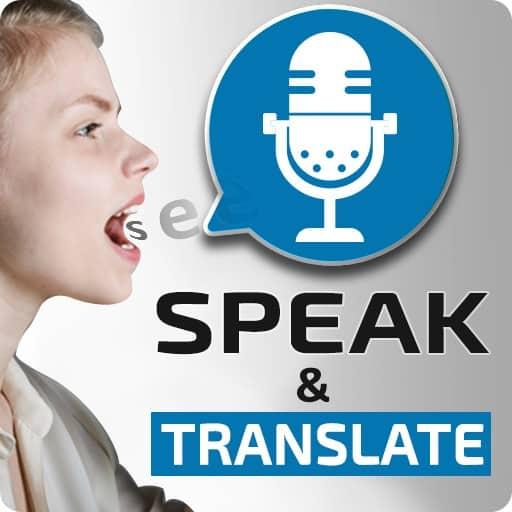 App Speak and Translate